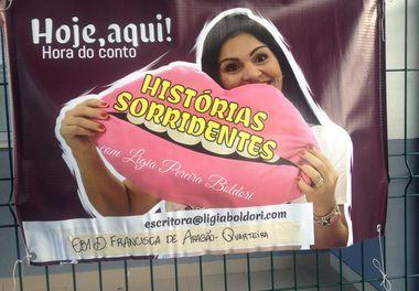 Histórias Sorridentes: Hora do Conto  A autora Lígia Boldori visitou a Biblioteca D. Francisca de Aragão durantes os dias ...
